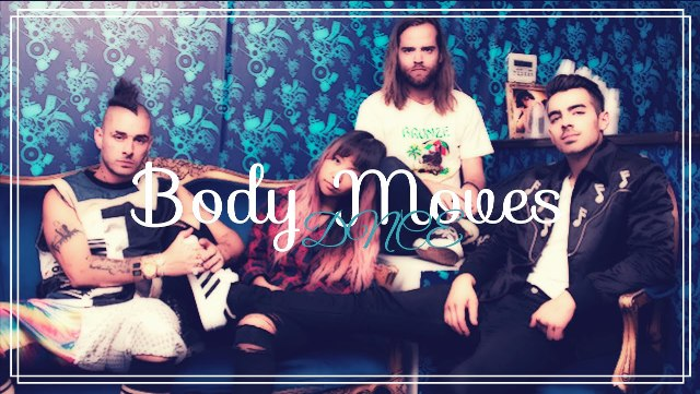 NewMusicFridays on Discovery FM --> ♪ DNCE - Body Moves